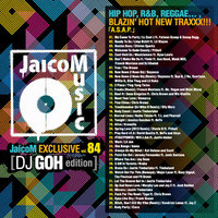 DJ GOH - JaicoM EXCLUSIVE vol.84 3346-1.jpg