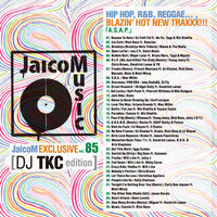 DJ TKC - JaicoM EXCLUSIVE vol.85 3353-1.jpg